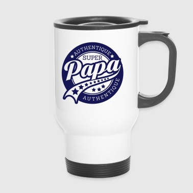 authentique super papa  - Mug thermos