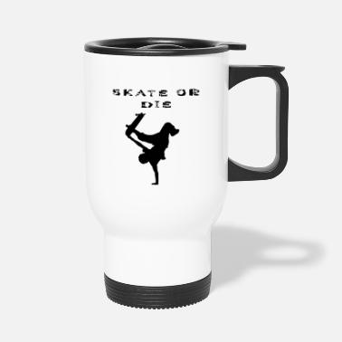 Stencil SKATE OR THE! Stencils design, stencil - Travel Mug