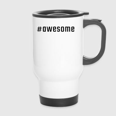 #awesome - Mug thermos