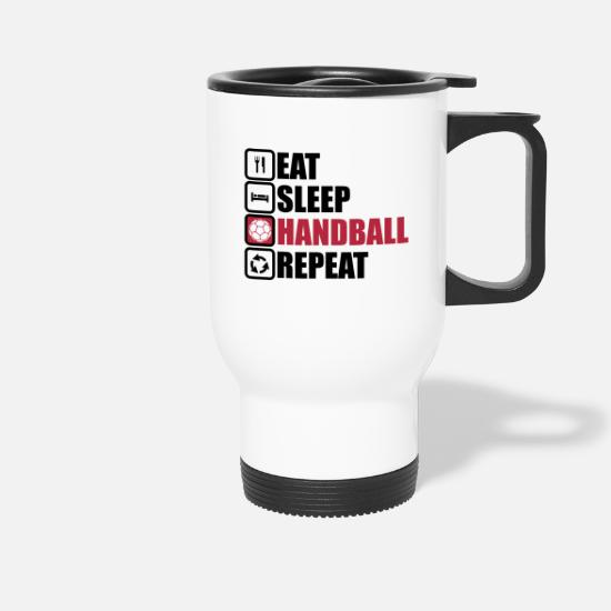 Ball Mugs & Drinkware - eat sleep handball repeat - Travel Mug white
