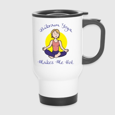 Yoga Bikram Yoga me rend chaud - Mug thermos