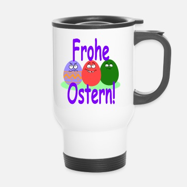 Frohe Ostern Frohe Ostern - Thermobecher