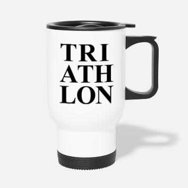 Maratona TRIATHLON DESIGN REGALO TRIATHLET SWIM BIKE RUN - Tazza termica