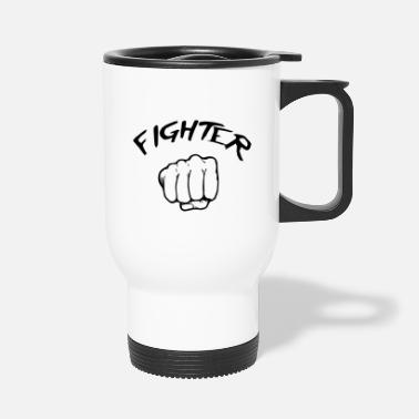 Fighter Fighter - Fighter - Travel Mug