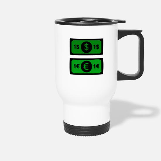 Alcohol Mugs & Drinkware - Green dollars and Euro bills - Travel Mug white