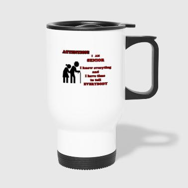 Attention, senior - Mug thermos