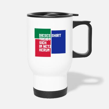 Net shirt in the net - Travel Mug