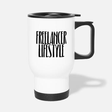 Freelancer Lifestyle freelance - Travel Mug