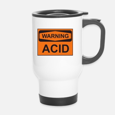 Acide Avertissement d'acide - Mug thermos