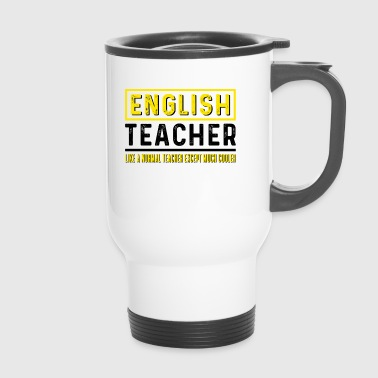 English Teacher - English teacher - Travel Mug