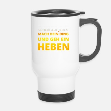Hijs FUCK ieder hijsen Saufen MALLE JGA PARTY - Thermo mok