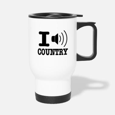 Country I music country / I love country - Tazza termica