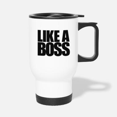 Like A Boss Like a Boss - Thermosbeker