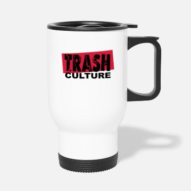 Culture trash culture - Travel Mug
