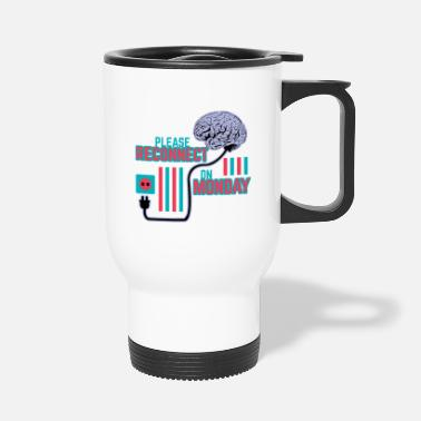 Weird Please Reconnect on Monday - Red Blue Edition - Travel Mug