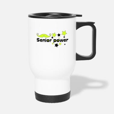 Senior Senior power! Senioren Stolz - Thermobecher