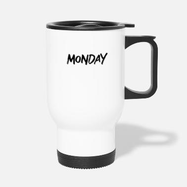 Monday Monday - Travel Mug