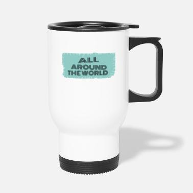 Travel Bug travel - all around the world - Travel Mug