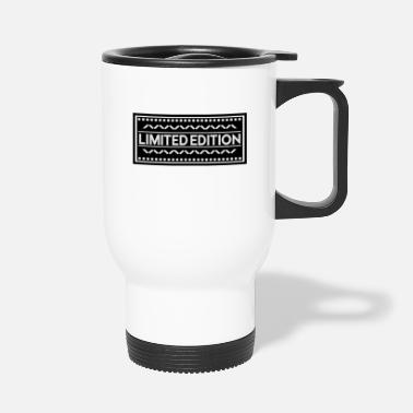 Limited Edition limited edition - Travel Mug