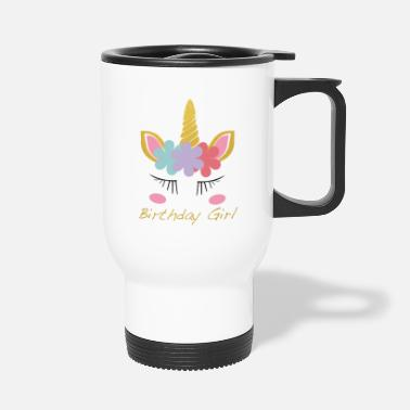 Unicorn Birthday Unicorn Birthday Girl: Unicorn Birthday Girl - Travel Mug