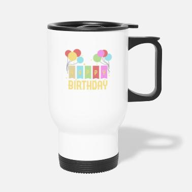 Birthday Kid Happy Birthday Kids Birthday - Travel Mug