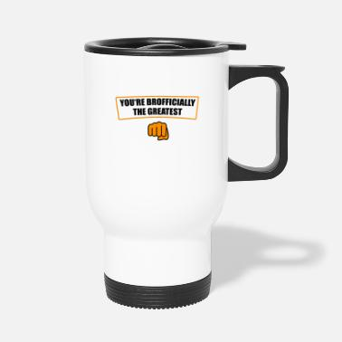 Brother Brother brothers family - Travel Mug