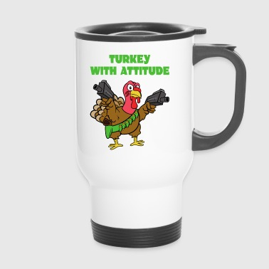 Turkey Turkey With Attitude turkey turkey - Travel Mug