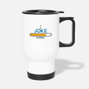 Joke Joke - Thermobecher