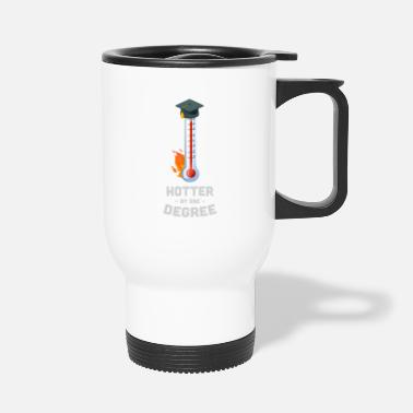 Womens Fitted V Neck T Hotter By One Degree School College Graduation - Travel Mug