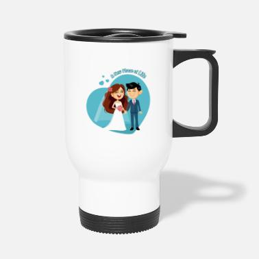 Marriage marriage - Travel Mug