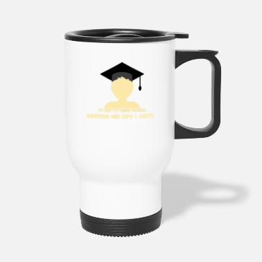 Graduation Ceremony Closing ceremony - Travel Mug