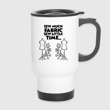 Machine Sew slogan - Travel Mug