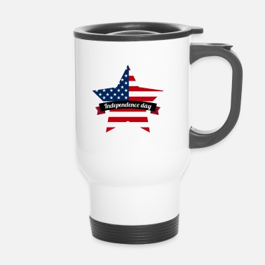 Independence Day Independence Day - Travel Mug