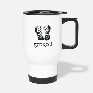 Funny Girls Irish Dancing Gift Get Reel Irish - Travel Mug