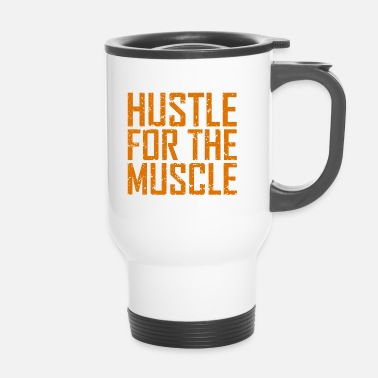 Training Fitness Hustle Muscle - Mug thermos