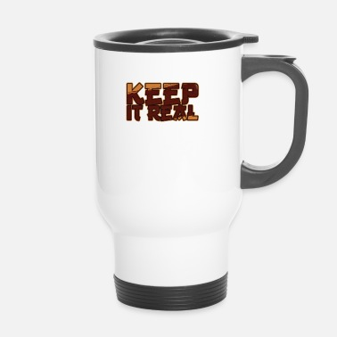 Change Keep It Real / Vintage Be Yourself / Citazione ispiratrice - Tazza termica