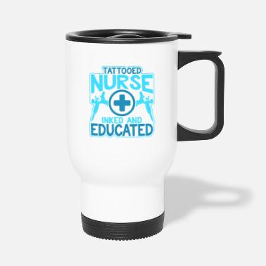 Tatoo Tatoo Nurse - Travel Mug