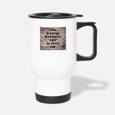 Couples Earth without art Statement graphic, artwork - Travel Mug