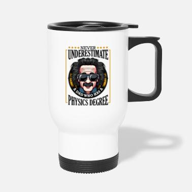 Physicist physicist - Travel Mug