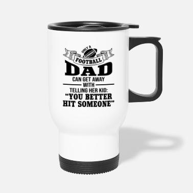 Official Person Only A Football Dad - Travel Mug