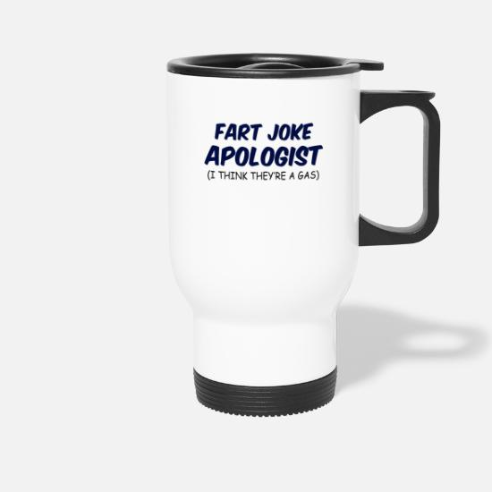Friends Mugs & Drinkware - Fart Joke Apologist (I Think They're A Gas) - Travel Mug white