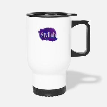 Stylish Stylish - Travel Mug