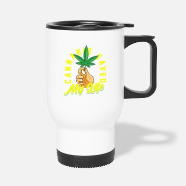 Rapper Cannabis saved my life - Travel Mug