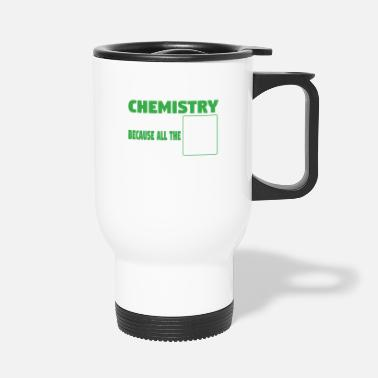 Geekyscienceawkward I tell bad chemistry jokes - nerdy and geeky gift - Travel Mug