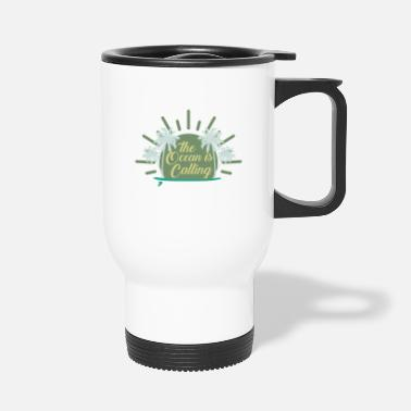 The Ocean Is Calling - Surfing - Travel Mug