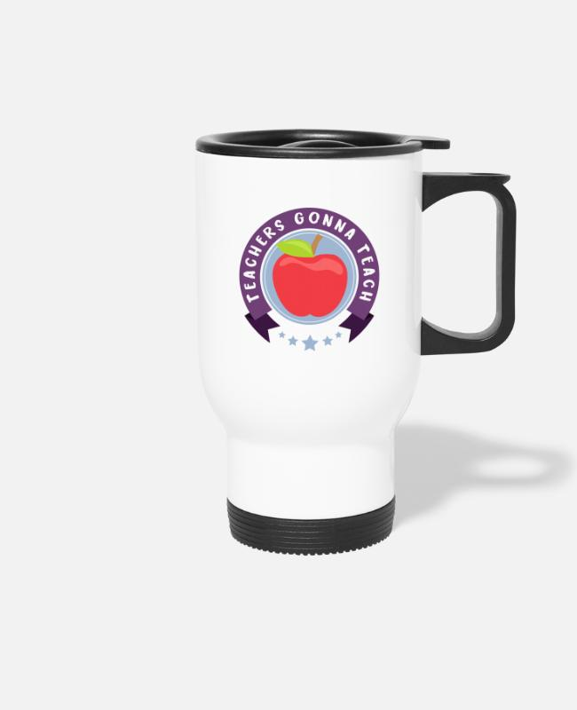 Maths Teacher Mugs & Drinkware - Teachers Gonna Teach - teacher apple - Travel Mug white