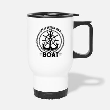 Motor Boat Life is better on the boat Motor Boating Captain - Travel Mug