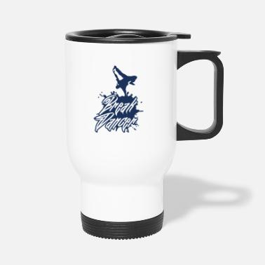 Breakdance Breakdance breakdance breakdance breakdance danse - Mug isotherme