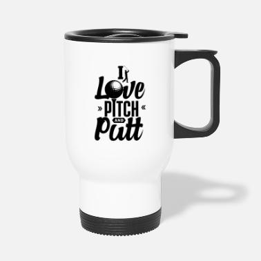 Pitch Pitch and Putt Pitch and Putt Pitch and Putt - Travel Mug