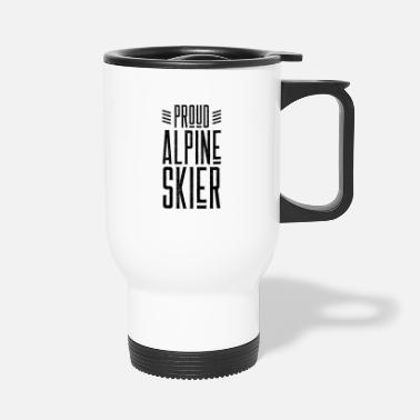 After Ski Alpine Skiing Skiing Skiing Skiing Alpine Skiing - Travel Mug